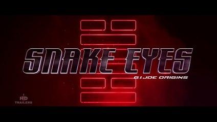 Snake Eyes G.I. Joe Origins 2021 Official Trailer HD #ILoveHDTrailers
