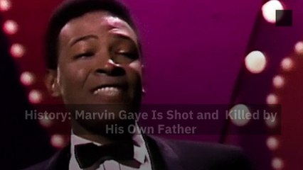 History: Marvin Gaye Is Shot and  Killed by His Own Father