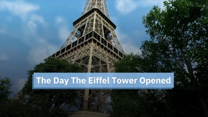 The Day The Eiffel Tower Opened