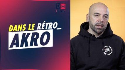 De ses débuts dans le hip-hop à Tarmac, rencontre avec Akro
