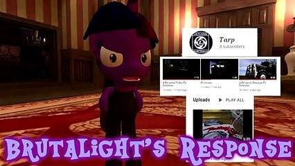 Brutalight's Response Against Tarp!