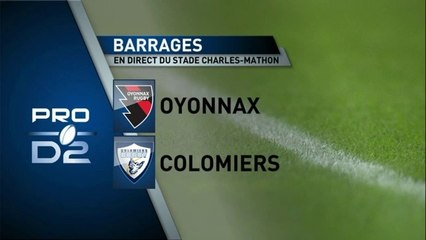 RESUME DU MATCH DE BARRAGE - OYONNAX /COLOMIERS