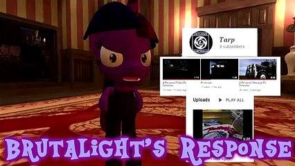 Brutalight's 2nd Response against Tarp![Evidences in the Description!]