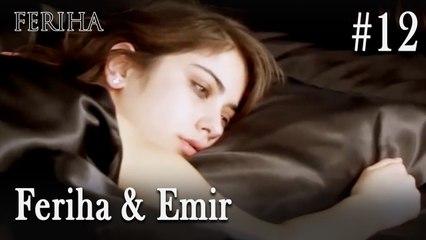 Feriha & Emir #12