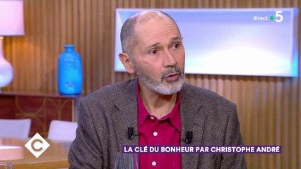 La clé du bonheur par Christophe André - C à Vous – 10/02/2020