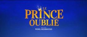 Le Prince Oublié - Bande annonce VF
