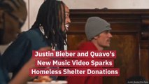 Justin Bieber And Quavo Help Homeless Shelters