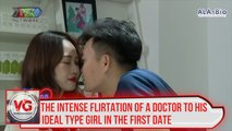 The intense flirtation of a doctor to his ideal type girl in a first date