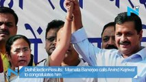 #DelhiElectionResults:  Mamata Banerjee calls Arvind Kejriwal to congratulates him