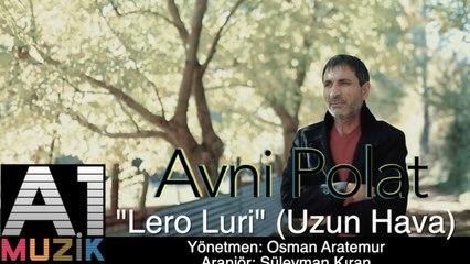 Avni Polat - Lero Luri (Uzun Hava)