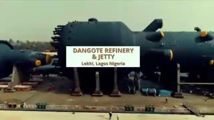 ConstructAfrica presents... Dangote Refinery & Jetty, Nigeria