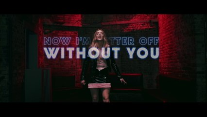 Becky Hill - Better Off Without You