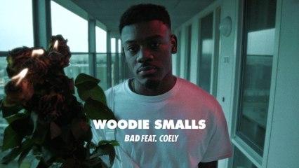 Woodie Smalls - Bad