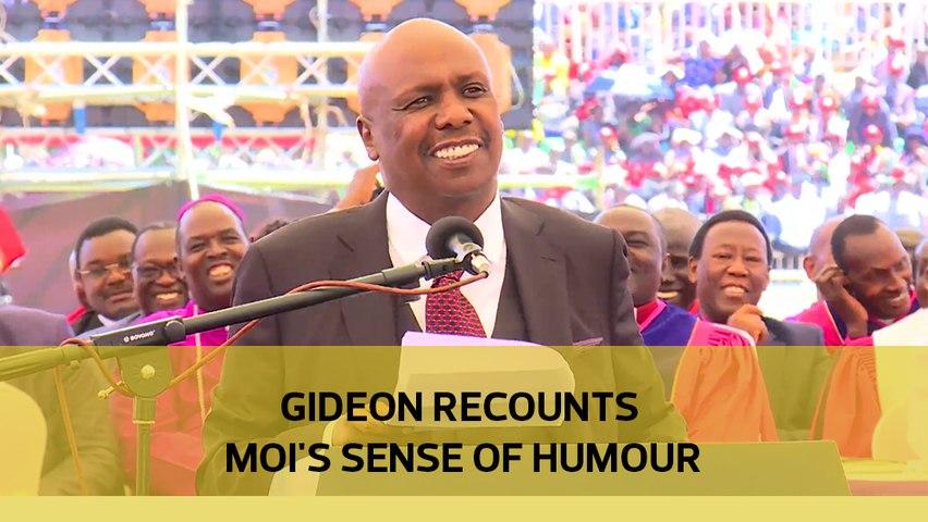 Gideon recounts Moi's sense of humour