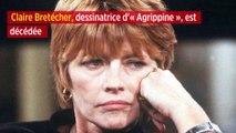 Claire Bretécher, dessinatrice d'« Agrippine », est décédée