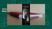 Full version  Sully: My Search for What Really Matters  For Kindle