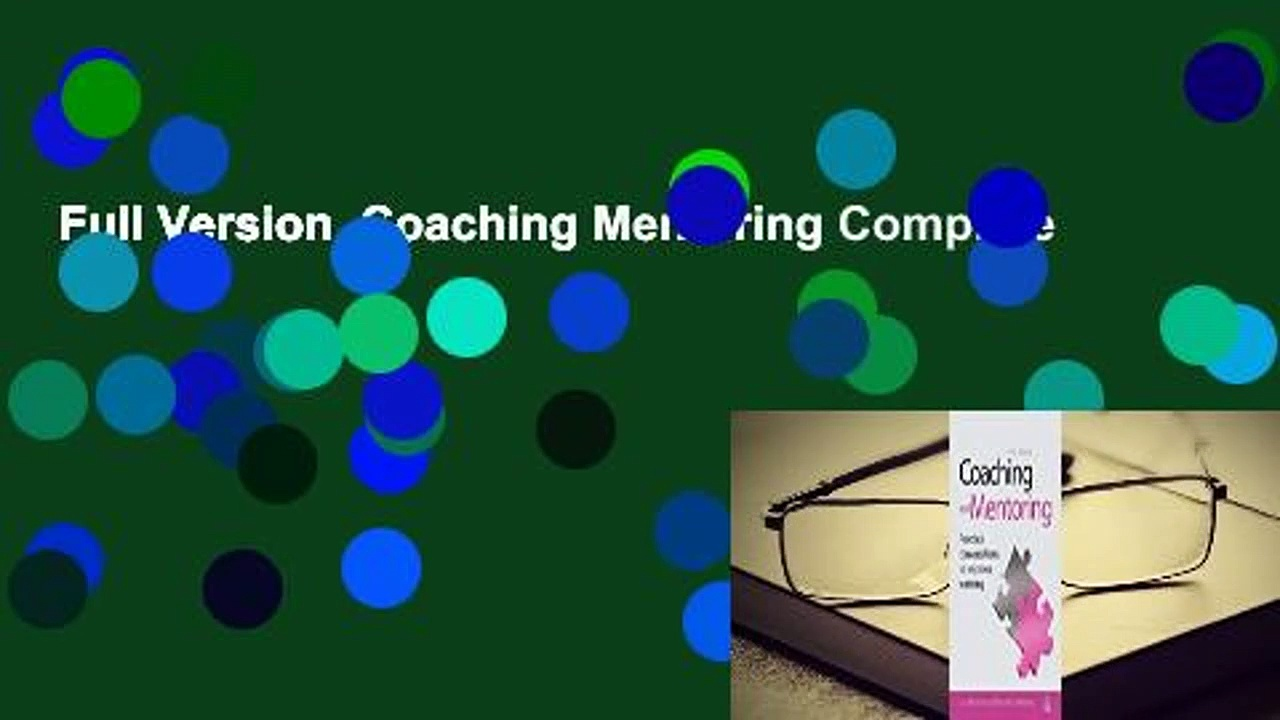 Full Version  Coaching Mentoring Complete