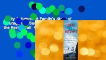 Forty Autumns: A Family's Story of Courage and Survival on Both Sides of the Berlin Wall  For