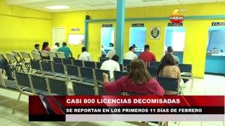 Casi 800 licencias decomisadas se reportan en los primeros 11 días de Febrero