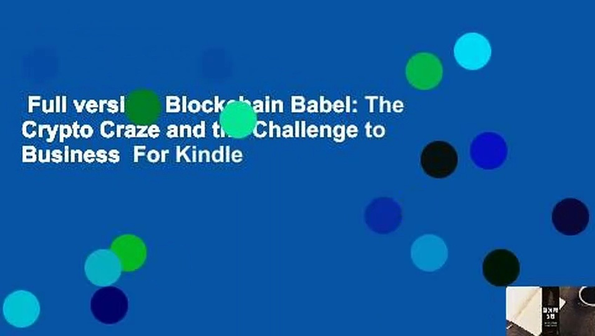 Full version Blockchain Babel: The Crypto Craze and the Challenge to  Business For Kindle - video dailymotion
