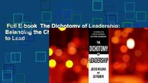 Full E-book  The Dichotomy of Leadership: Balancing the Challenges of Extreme Ownership to Lead