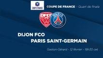 La bande-annonce : Dijon - Paris Saint-Germain
