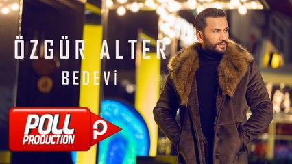 Özgür Alter - Bedevi - (Official Lyric Video)
