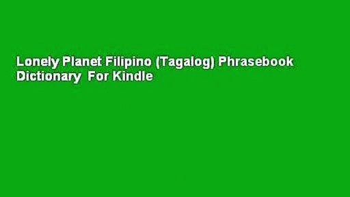 Lonely Planet Filipino (Tagalog) Phrasebook  Dictionary  For Kindle
