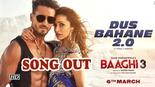 'Dus bahane 2.0' party anthem in 'Baaghi 3'  song out