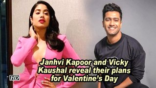 Janhvi Kapoor and Vicky Kaushal reveal their plans for Valentine's Day