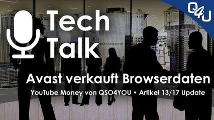 Avast verkauft Browserdaten, YouTube Money, Artikel 17 Update | QSO4YOU.com Tech Talk #22