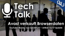 Avast verkauft Browserdaten, YouTube Money, Artikel 17 Update | QSO4YOU.com Tech Talk #22