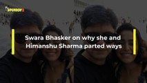 Swara Bhasker CONFIRMS 'MARRIAGE Was The Bone Of Contention Why She And Himanshu Sharma Parted Ways'- EXCLUSIVE