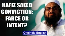 Will Pakistan carry through Hafiz Saeed's conviction? India doubts it | OneIndia News