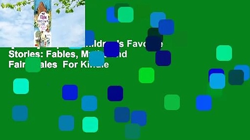 [Read] Filipino Children's Favorite Stories: Fables, Myths and Fairy Tales  For Kindle