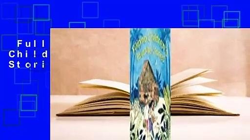 Full version  Filipino Children's Favorite Stories  For Kindle