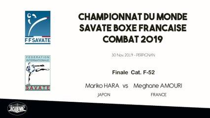SAVATE BOXE FRANCAISE - Finale F52 - 2019 / Mariko HARA (Japon) – Meghane AMOURI (France)