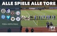 Alle Spiele, alle Tore - So liefen die Viertelfinals im Berliner Landespokal