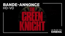 THE GREEN KNIGHT : bande-annonce [HD-VO]