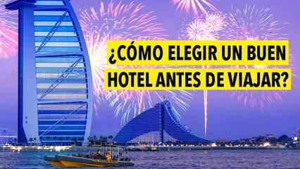¿Cómo elegir un buen hotel antes de viajar?
