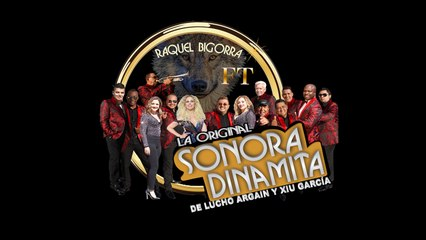 La Sonora Dinamita Ft. Raquel Bigorra - La Loba - Video Lyrics - Xiu Garcia