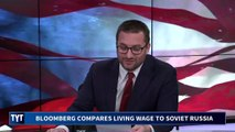 Bloomberg: Living Wage Equals Soviet Communism