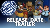 Totally Reliable Delivery Service - Trailer date de sortie