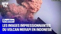 Les images impressionnantes du volcan Merapi entré en éruption en Indonésie sur l'île de Java
