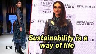 Aditi Rao Hydari: Sustainability is a way of life