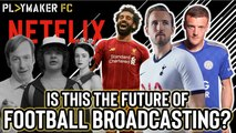 Fan TV | How do fans feel about the Premier League's proposed 'Netflix' service