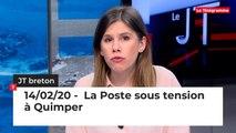 JT Breton du vendredi 14 février 2020 : La Poste sous tension à Quimper