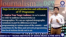 BAJMC || Mr. MAYANK ARORA || Steps Involved in Production And Utilisation of TV Programme || TIAS || TECNIA TV