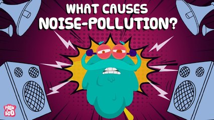 What Is NOISE POLLUTION?   What Causes Noise Pollution?   The Dr Binocs Show   Peekaboo Kidz