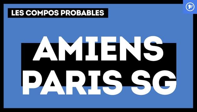 Amiens - PSG : les compositions probables